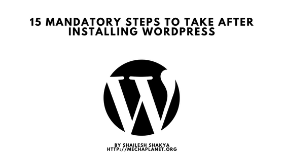 15 things to do after installing WordPress