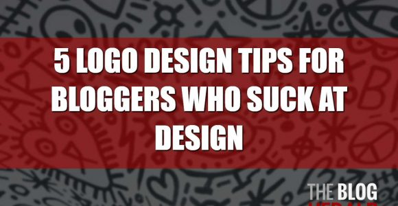 5 Logo Design Tips for Bloggers Who Suck at Design