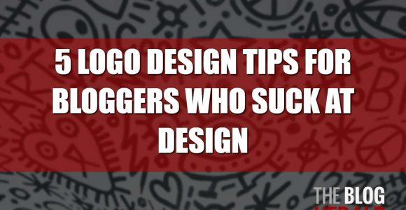 5 Logo Design Tips for Bloggers Who Suck at Design