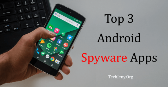 Top Android Spyware Apps