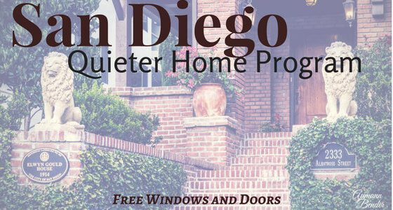 San Diego Quieter Home Program (Free Windows & Doors)