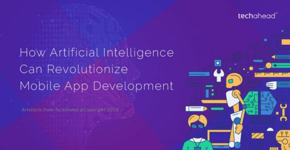 How Artificial Intelligence Can Revolutionize Mobile App Development?
