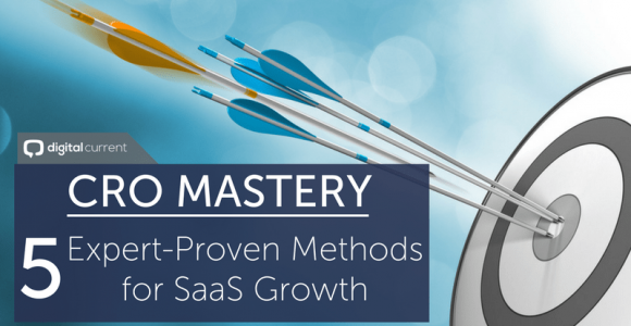 CRO Mastery: 5 Expert Methods to Guarantee SaaS Growth