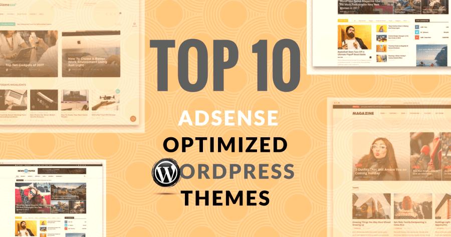 Top 10 Best Google AdSense Optimized WordPress Themes - dosp