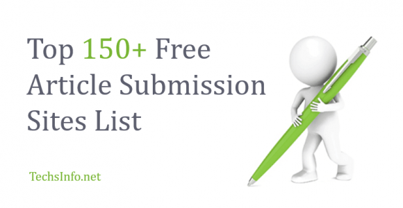 Top 150+ High DA Free Article Submission Sites List for 2018