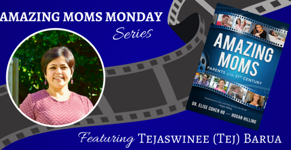 Amazing Moms Mondays: Featuring Tejaswinne Barua #WeLoveMoms