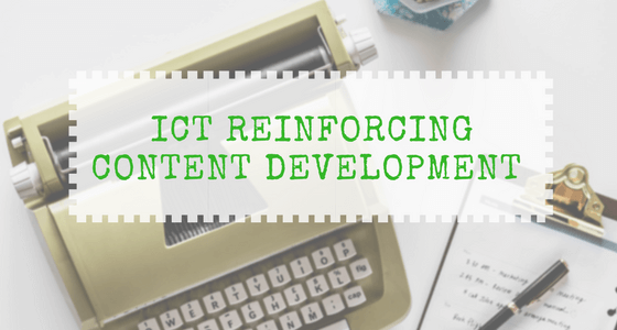 How ICT Reinforces Content Development With The Help Of Online Platforms?