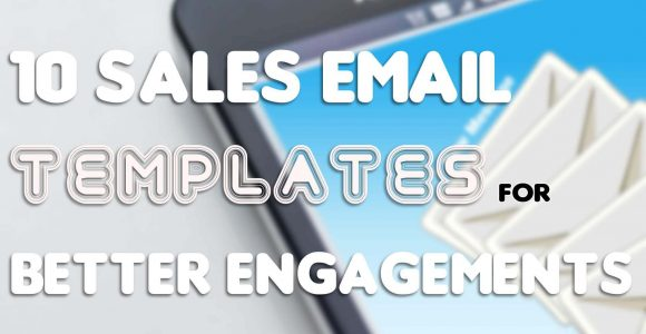 10 Sales Email Templates for Better Engagements – AeroLeads