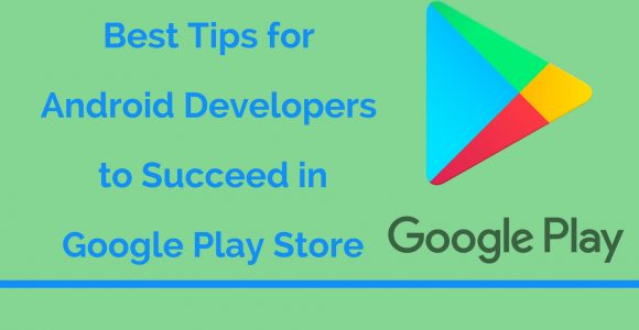 Tips for App Success on Google Play – Android Developer