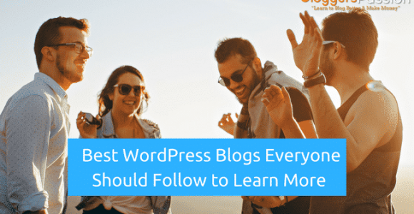 Top 20 Best WordPress Blogs Everyone Should Follow In 2018