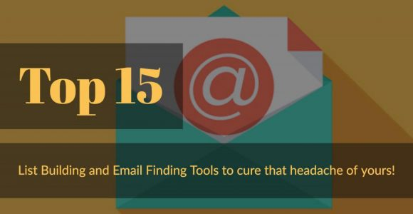 Top 15 List Building and Email Finding Tools to Check Out in 2018 | SalesHandy