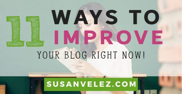 11 Ways to Improve Your Blog Right Now