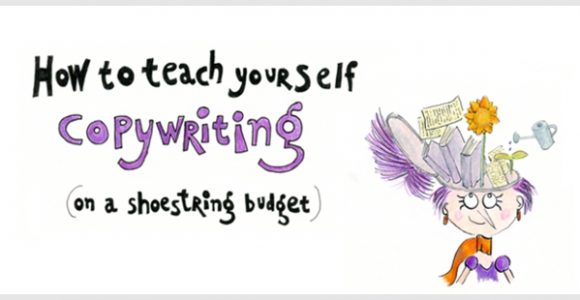 How to Teach Yourself Copywriting (on a Shoestring Budget)
