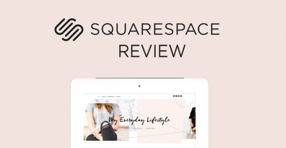 Squarespace Review – Pros and Cons of Ultimate Website Builder
