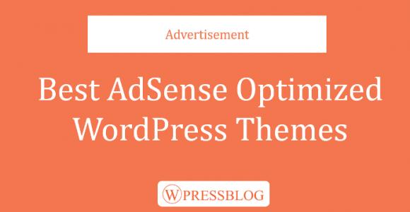 10 Best Google Adsense Optimized WordPress Themes for 2018