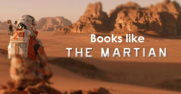 10 Best Books like The Martian