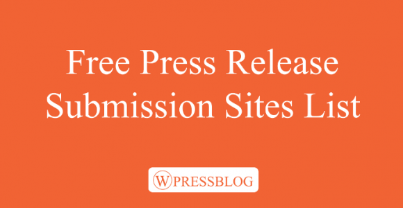 Top 100+ Free Press Release Submission Sites List for 2018