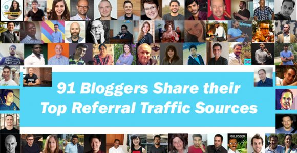 91 Bloggers and Marketers share their Top Referral Traffic Sources