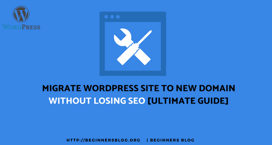Migrate WordPress site to new domain without losing SEO [The ultimate guide]