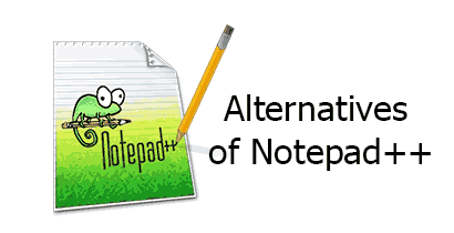 Best Notepad++ Alternative of 2018