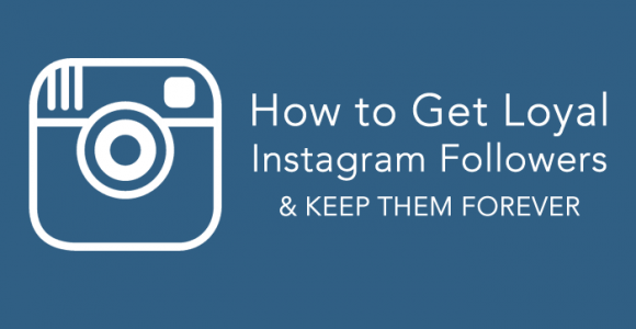 8 Easiest Ways to Gain and Retain your Instagram Followers