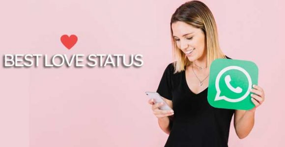 20 Best Love Status For Whatsapp App | Cute Whatsapp Love Status
