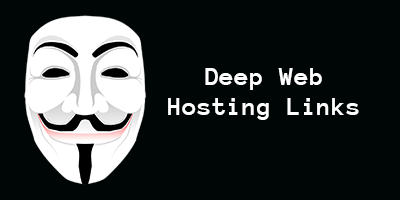 Deep Web Hosting | File Hosting | Image Hosting Service Deep Web Links