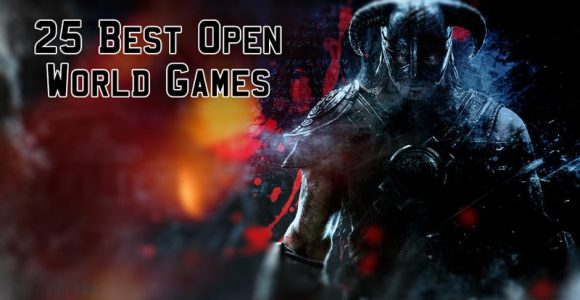 25 Best Open World Games of All Times