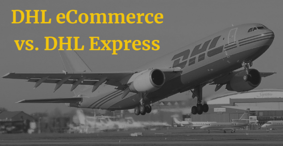 DHL eCommerce vs. DHL Express – Which Is Better for Your eCommerce Store? -ShipRocket