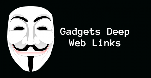 Gadgets Deep Web Links | Dark Web Gadgets Store Links