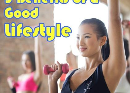 5 Benefits of a Good Lifestyle