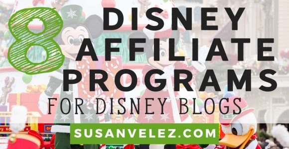 Best Disney Affiliate Programs to Help You Make Money