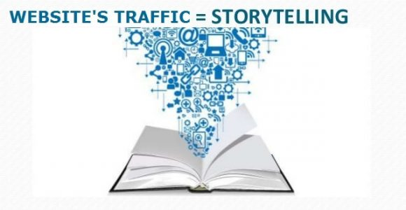 Increase Your Website's Traffic by Using the Power of Storytelling