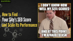 How to Find Your Site's SEO Score and Scale Its Performance