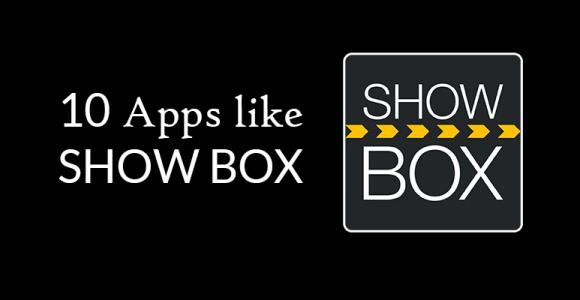 Top 10 Apps like Showbox