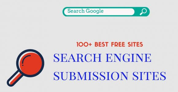 Best 100+ Top Free Search Engine Submission Sites List 2018
