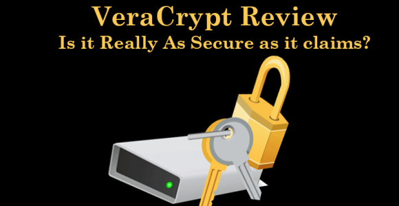 VeraCrypt Review – Is it Really As Secure as it claims?