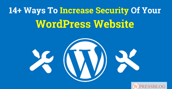 How To Increase WordPress Website Security