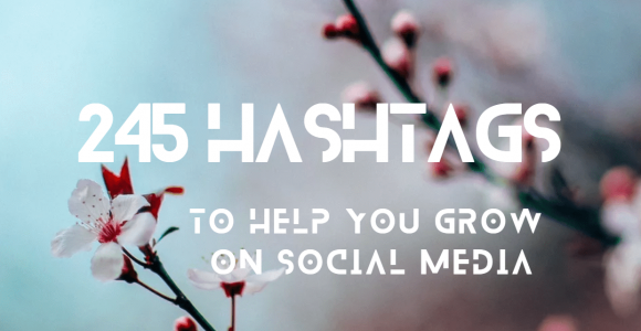 Hashtag Marketing: These Are the 245 Hashtags You Need to Be Great
