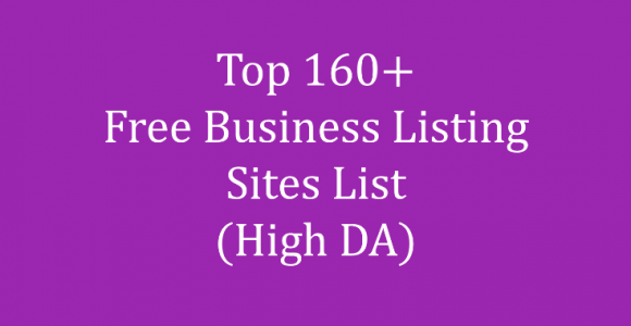 Top 160+ Free Business Listing Sites List for 2018