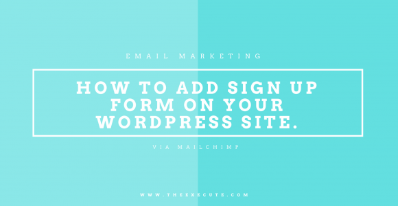 How to Add Sign Up Form on WordPress? | Beyond Execute