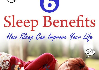 6 Sleep Benefits: How Sleep Can Improve Your Life