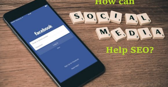 How can Social Media Help You with Your SEO Campaign?