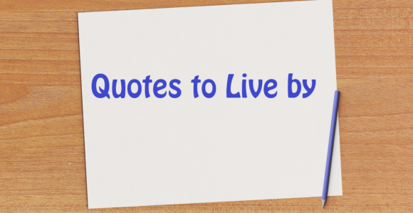 Quotes To Live By – Get Set Happy