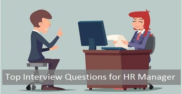 Top Interview Questions for HR Manager