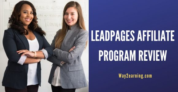 Leadpages Affiliate Program Review : Earn Recurring Income
