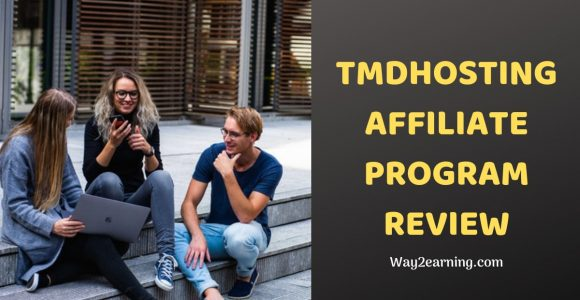 TMDHosting Affiliate Program Review : Refer And Earn