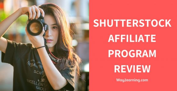 Shutterstock Affiliate Program Review : Refer And Earn