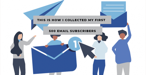This Is How I Collected My First 500 Email Subscribers. | Beyond Execute