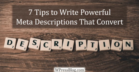 7 Tips to Write Powerful Meta Descriptions That Convert